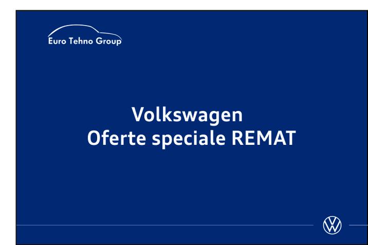 Volkswagen - Oferte speciale REMAT 2020